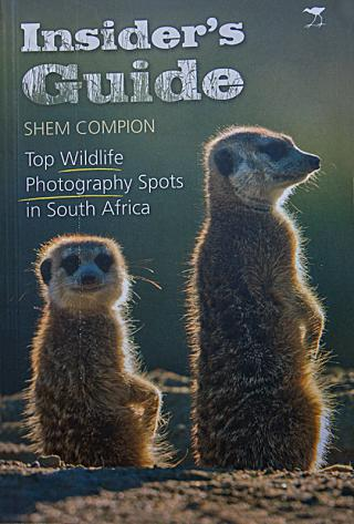 Insider's Guide - Top Wildlife Photography Spots in South Africa - Shem Compion